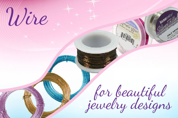 Wire for Beautiful Jewelry Designs